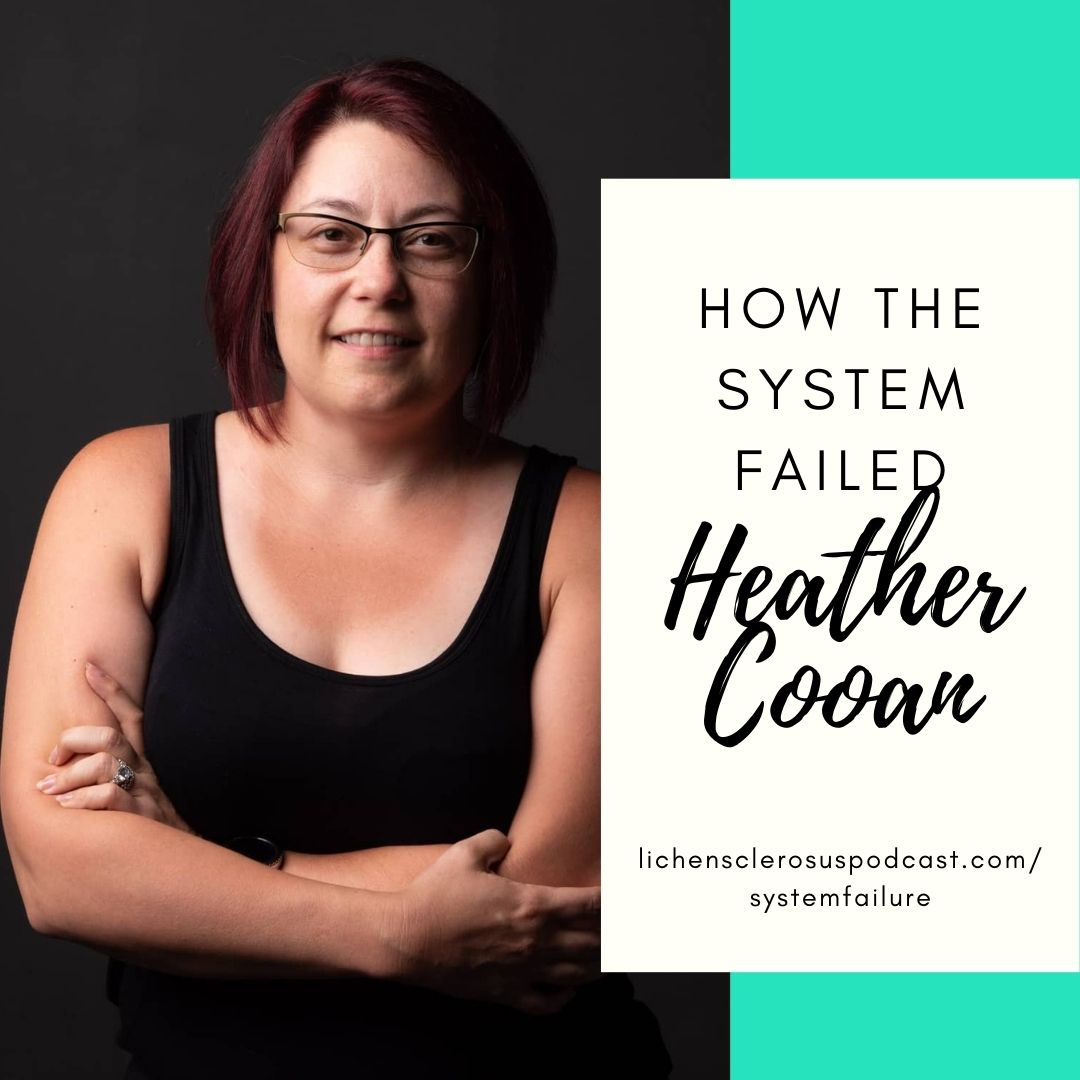How the Medical System Failed Heather Cooan?